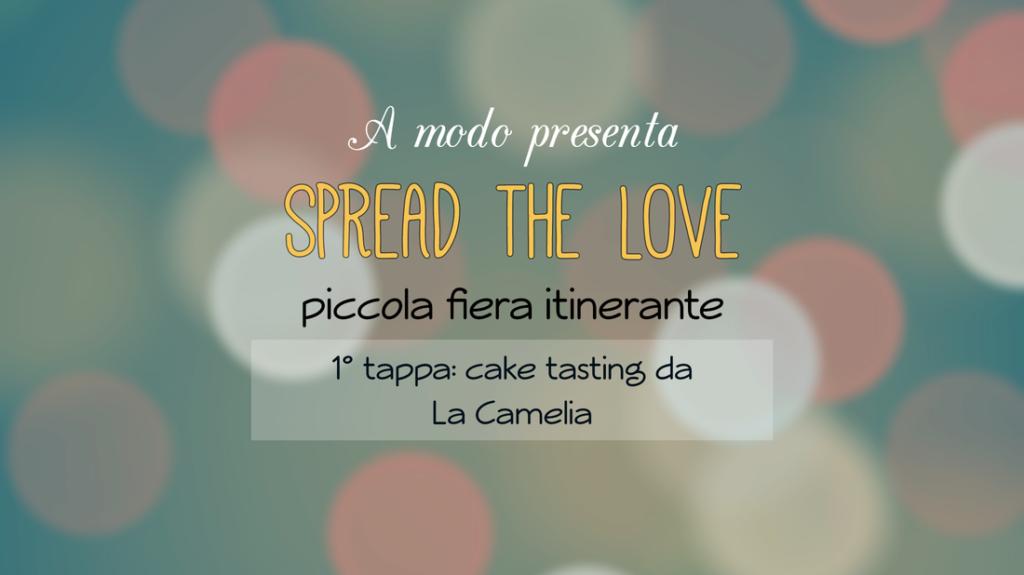 Spread the Love! Conosciamoci!